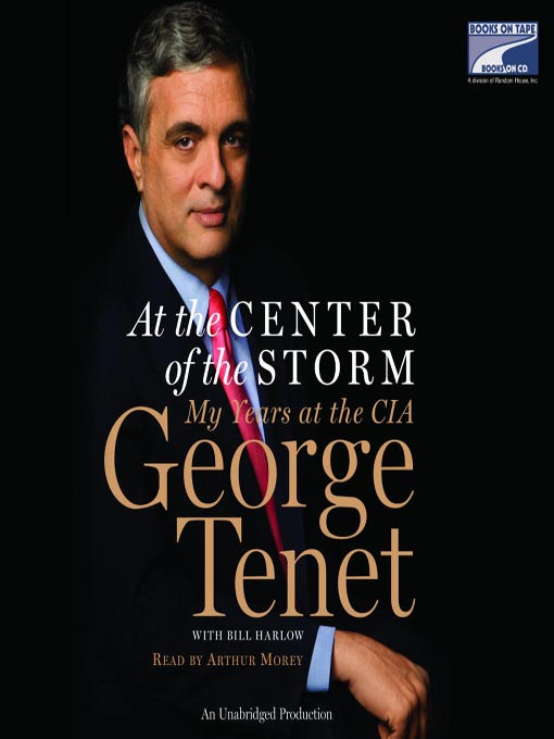 Title details for At The Center of the Storm by George Tenet - Wait list