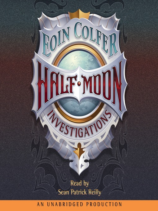 Title details for Half-Moon Investigations by Eoin Colfer - Available