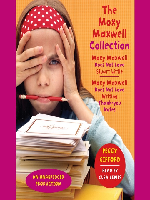 Title details for The Moxy Maxwell Collection by Peggy Gifford - Available