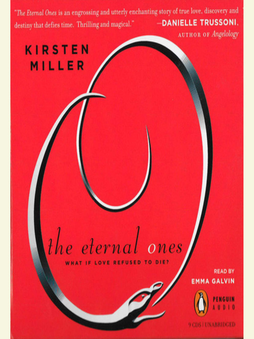 Title details for The Eternal Ones by Kirsten Miller - Available