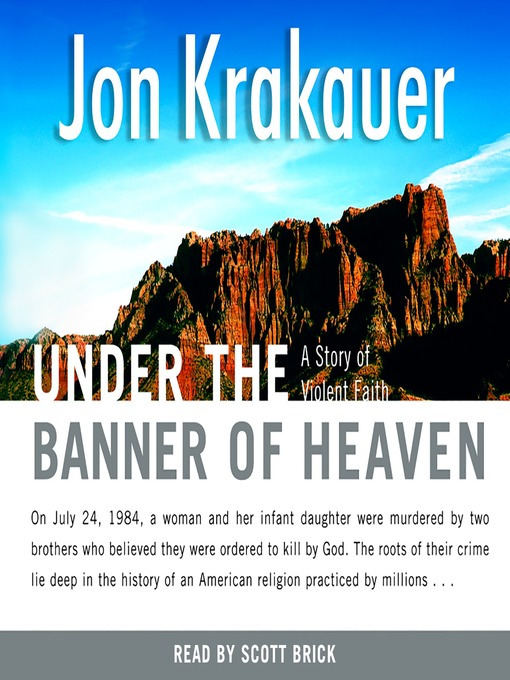 Title details for Under the Banner of Heaven by Jon Krakauer - Wait list