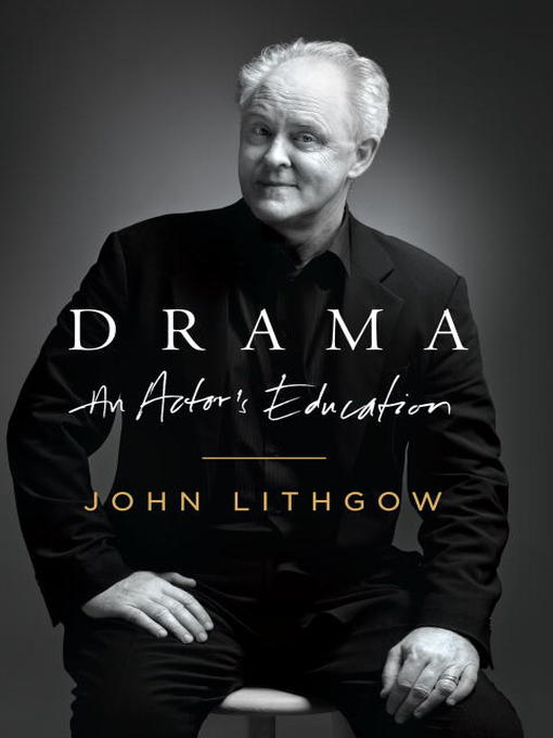 Title details for Drama by John Lithgow - Available