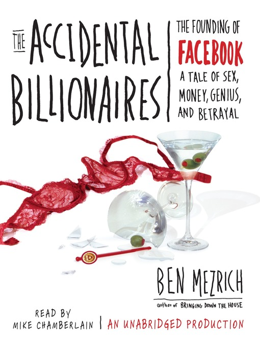 Title details for The Accidental Billionaires by Ben Mezrich - Available