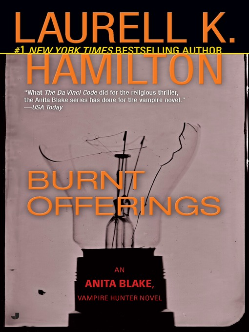 Title details for Burnt Offerings by Laurell K. Hamilton - Wait list