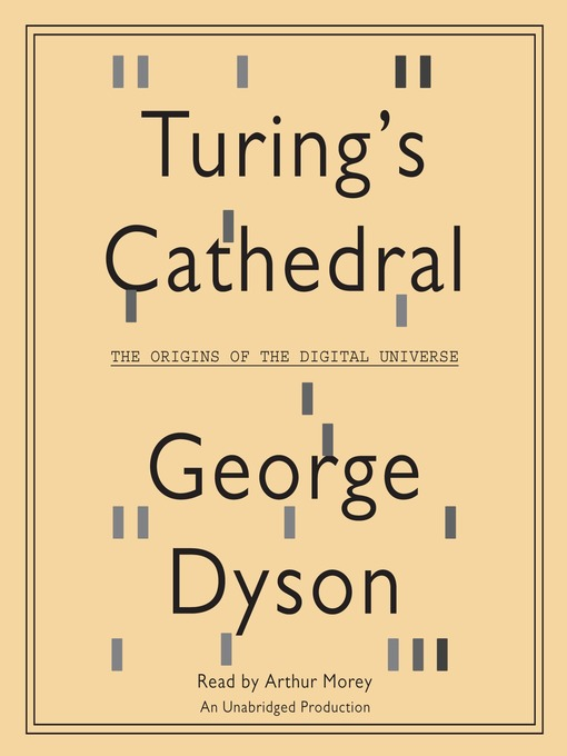 Title details for Turing's Cathedral by George Dyson - Available