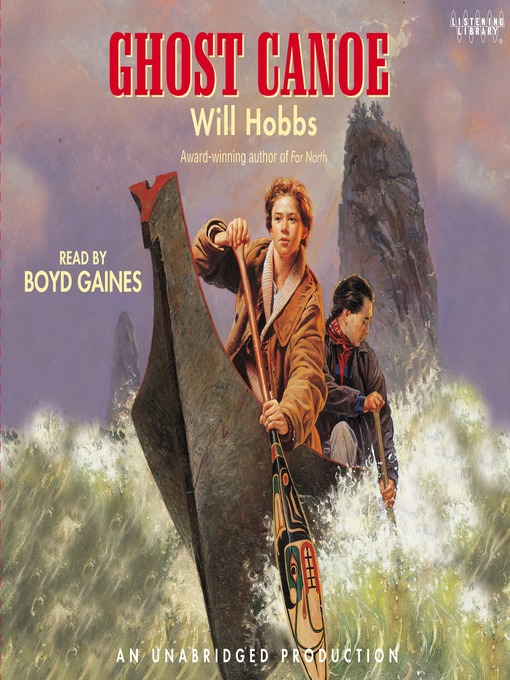 Title details for Ghost Canoe by Will Hobbs - Available