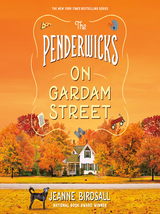 Title details for The Penderwicks on Gardam Street by Jeanne Birdsall - Available