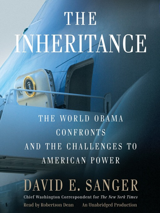 Title details for The Inheritance by David E. Sanger - Available