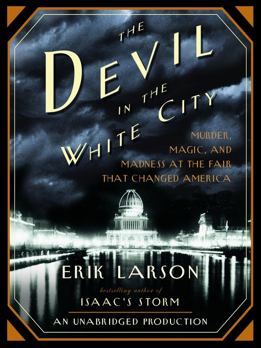 Title details for The Devil in the White City by Erik Larson - Wait list