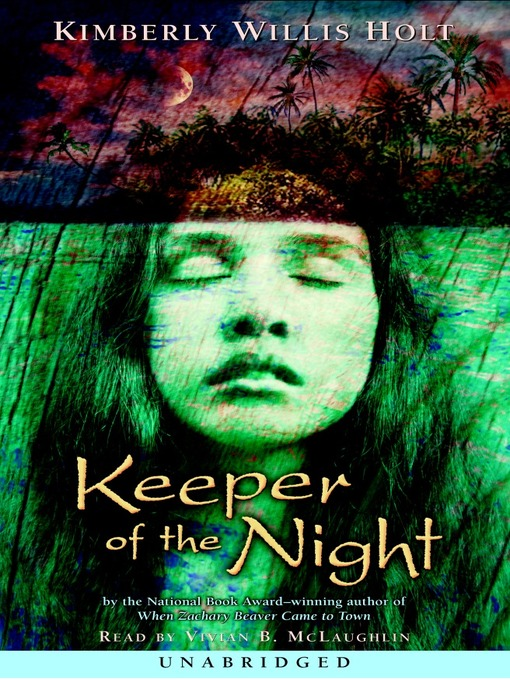 Title details for Keeper of the Night by Kimberly Willis Holt - Available