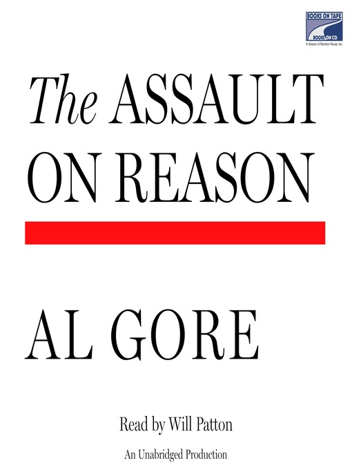 Title details for The Assault on Reason by Al Gore - Available