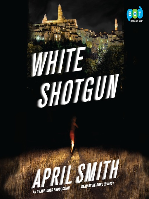 Title details for White Shotgun by April Smith - Available