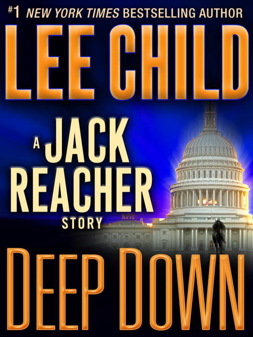 Title details for Deep Down by Lee Child - Wait list