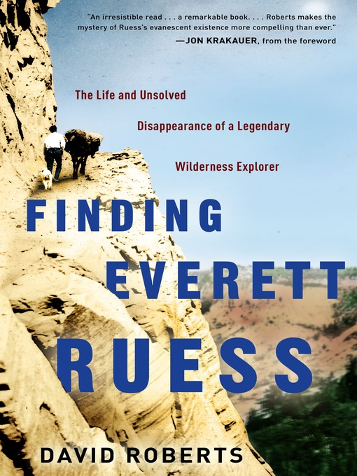 Title details for Finding Everett Ruess by David Roberts - Available
