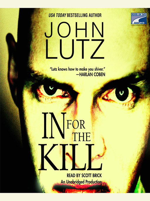 Title details for In for the Kill by John Lutz - Wait list