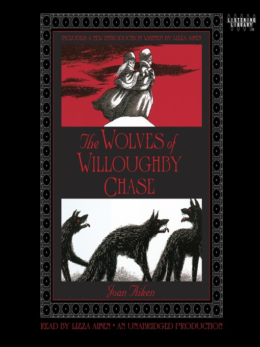 Title details for The Wolves of Willoughby Chase by Joan Aiken - Wait list