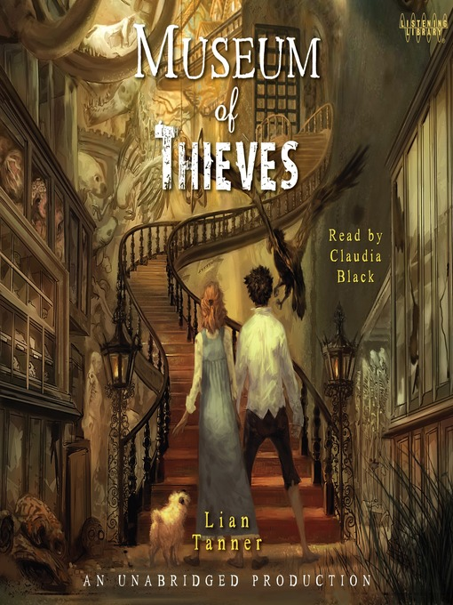 Title details for Museum of Thieves by Lian Tanner - Wait list