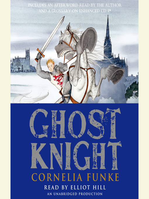 Title details for Ghost Knight by Cornelia Funke - Available