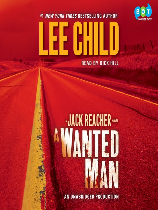 Title details for A Wanted Man by Lee Child - Wait list
