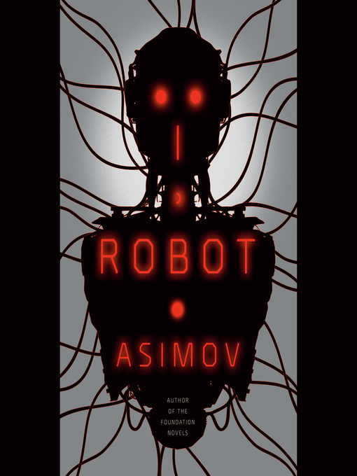Title details for I, Robot by Isaac Asimov - Available