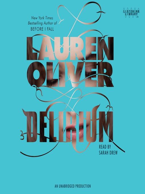 Title details for Delirium by Lauren Oliver - Wait list