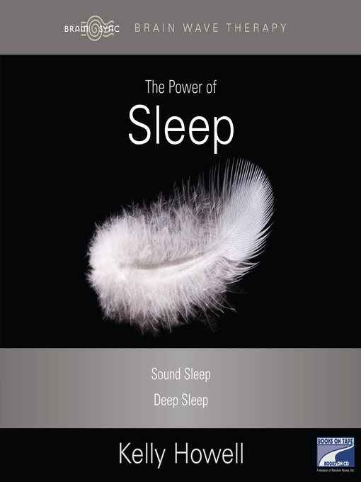 Title details for The Power of Sleep by Kelly Howell - Wait list