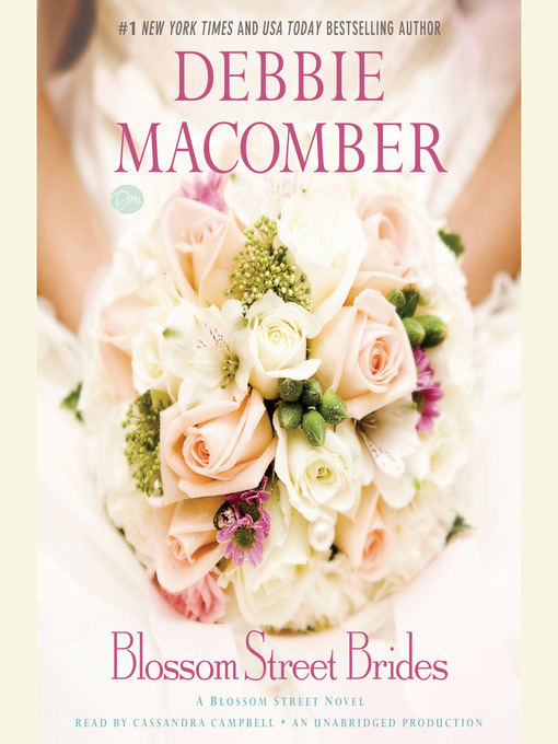 Title details for Blossom Street Brides by Debbie Macomber - Available