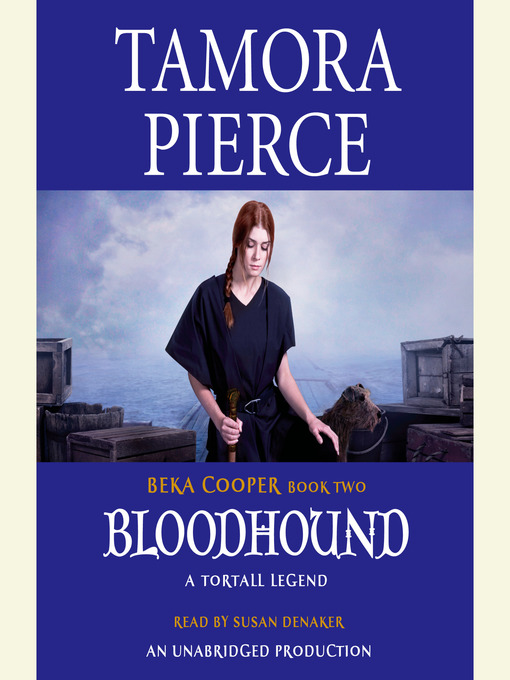 Title details for Bloodhound by Tamora Pierce - Available