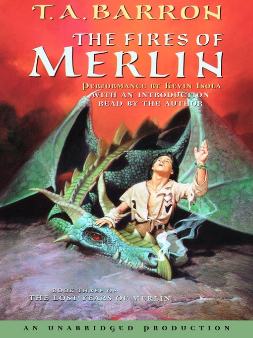 Title details for The Fires of Merlin by T.A. Barron - Available