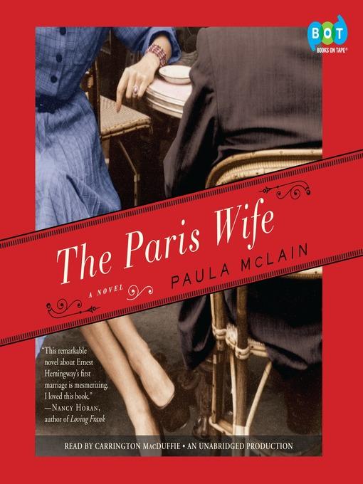 Title details for The Paris Wife by Paula McLain - Wait list