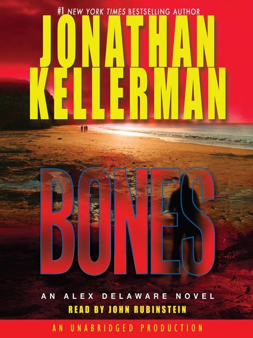 Title details for Bones by Jonathan Kellerman - Wait list