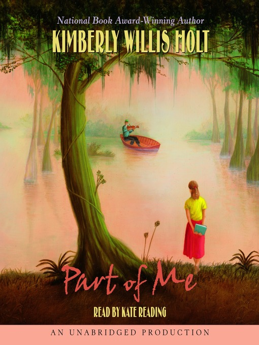 Title details for Part of Me by Kimberly Willis Holt - Available
