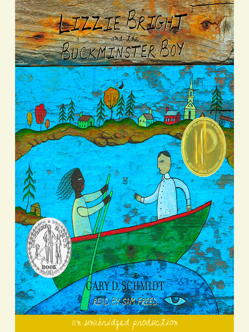 Title details for Lizzie Bright and the Buckminster Boy by Gary D. Schmidt - Available