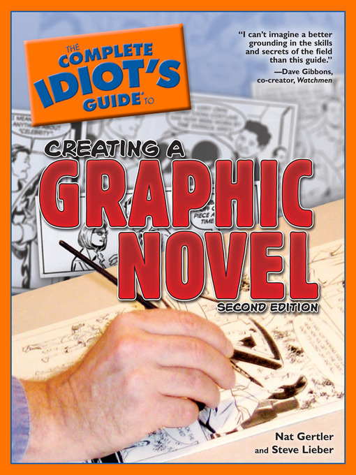 Title details for The Complete Idiot's Guide to Creating a Graphic Novel by Nat Gertler - Wait list