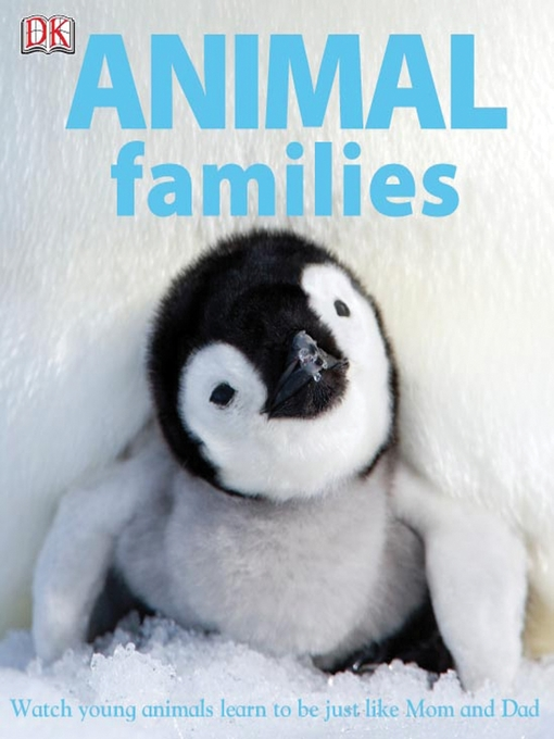 Title details for Animal Families by DK Publishing - Available