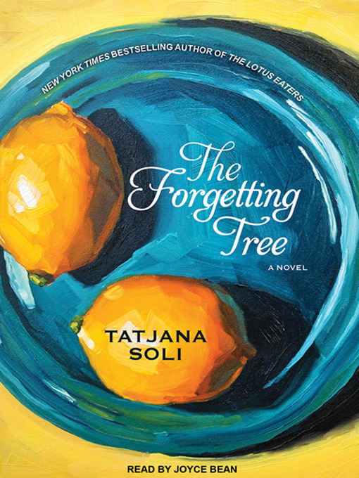Title details for The Forgetting Tree by Tatjana Soli - Available