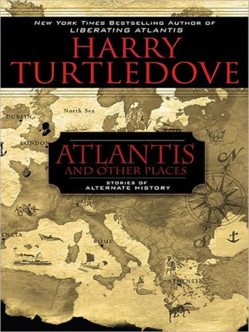 Title details for Atlantis and Other Places by Harry Turtledove - Available