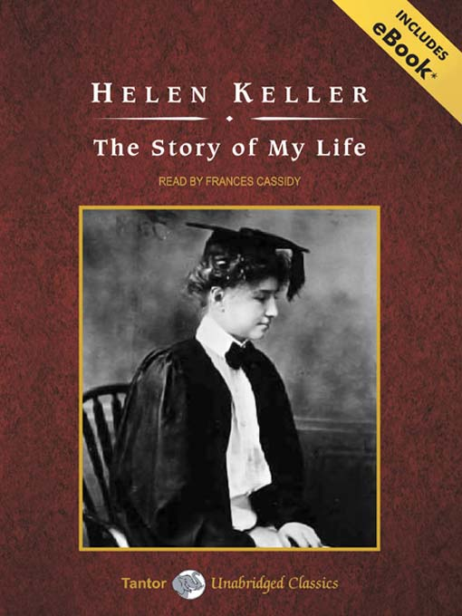 Title details for The Story of My Life by Helen Keller - Wait list