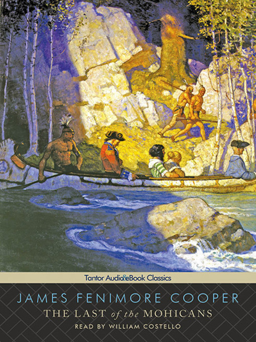 Title details for The Last of the Mohicans by James Fenimore Cooper - Available