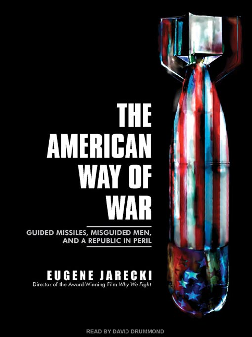 Title details for The American Way of War by Eugene Jarecki - Wait list