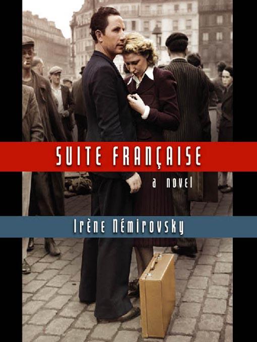 Title details for Suite Française by Irène Némirovsky - Available