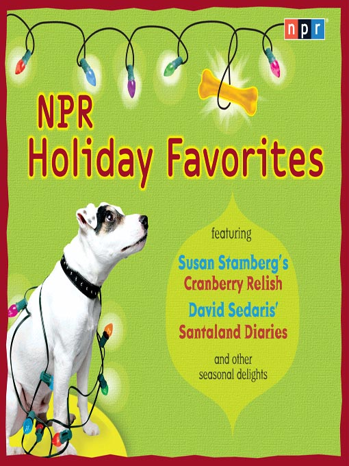 Title details for NPR Holiday Favorites by Susan Stamberg - Available