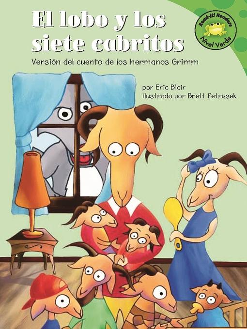 Title details for El lobo y los siete cabritos by Eric Blair - Available