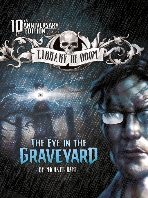 Title details for The Eye in the Graveyard by Michael Dahl - Available
