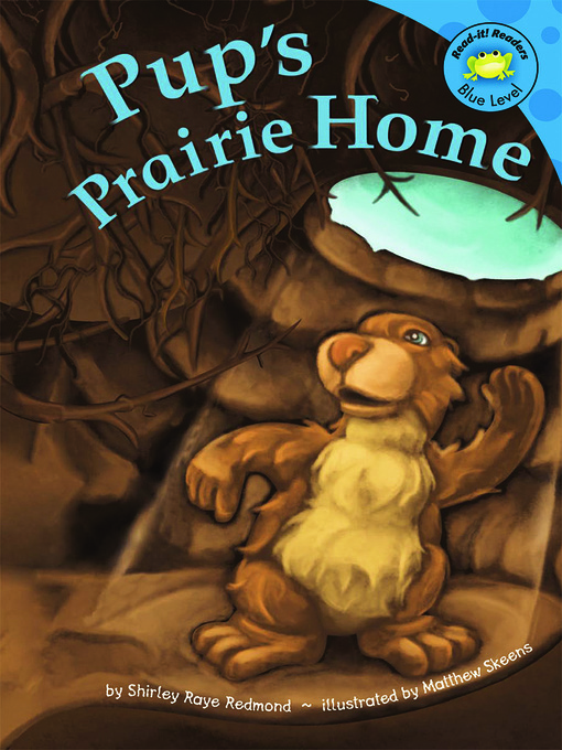 Title details for Pup's Prairie Home by Shirley Raye Redmond - Available