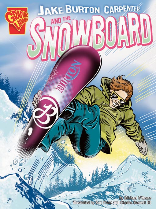 Title details for Jake Burton Carpenter and the Snowboard by Michael O'Hearn - Available