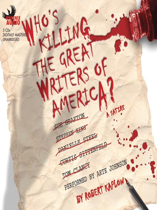 Title details for Who's Killing the Great Writers of America? by Robert Kaplow - Available