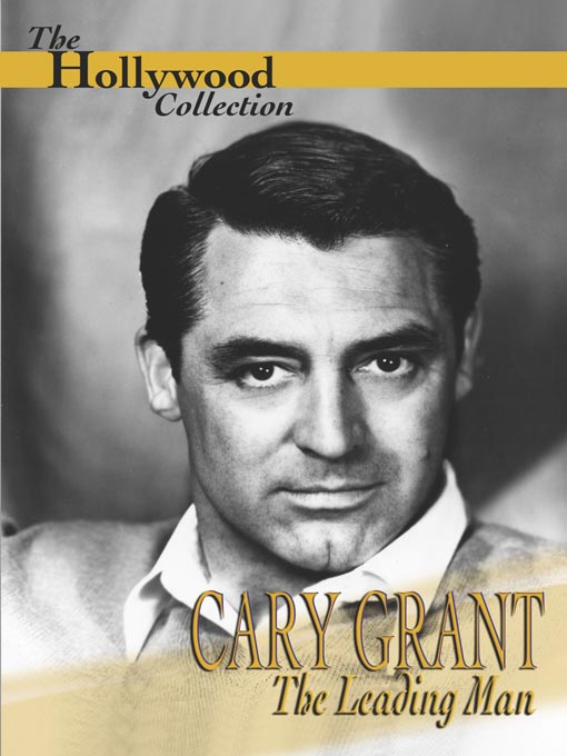 Title details for Cary Grant by Gene Feldman Productions, Inc. - Available