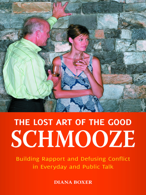 Title details for The Lost Art of the Good Schmooze by Diana Boxer - Available