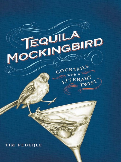 Title details for Tequila Mockingbird by Tim Federle - Available